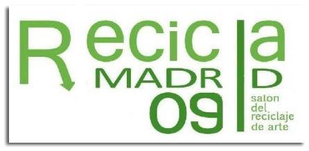 SALÓN DEL RECICLAJE DE ARTE. MADRID DEL 19 AL 22 de NOVIEMBRE 09
