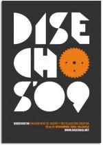 DISECHOS 2009. ENCUENTROS DE DISEÑO Y REUTILIZACIÓN CREATIVA