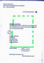 CONVOCATORIA PARA EL DISEÑO Y LA PRODUCCIÓN DEL MOBILIARIO DE LA FERIA DE LIBROS MUTANTES EN LA CASA ENCEDIDA