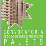 CONVOCATORIA DE DISEÑO DE MUEBLES HECHOS CON PALETS. OBJETOS CON SEGUNDA VIDA