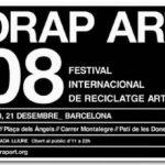 DRAP-ART'08. 5º FESTIVAL INTERNACIONAL DE RECICLAJE ARTÍSTICO